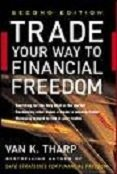 Trade Youe Way To Financial Freedom